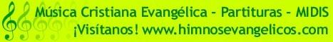 Himnos Cristianos Evangélicos - Más de 300 himnos con letra, música y partituras - ¡Visítanos!